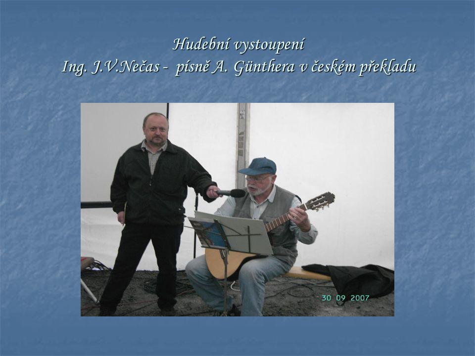 Hudební vystoupení Ing. J.V.Nečas - písně A. Günthera v českém překladu