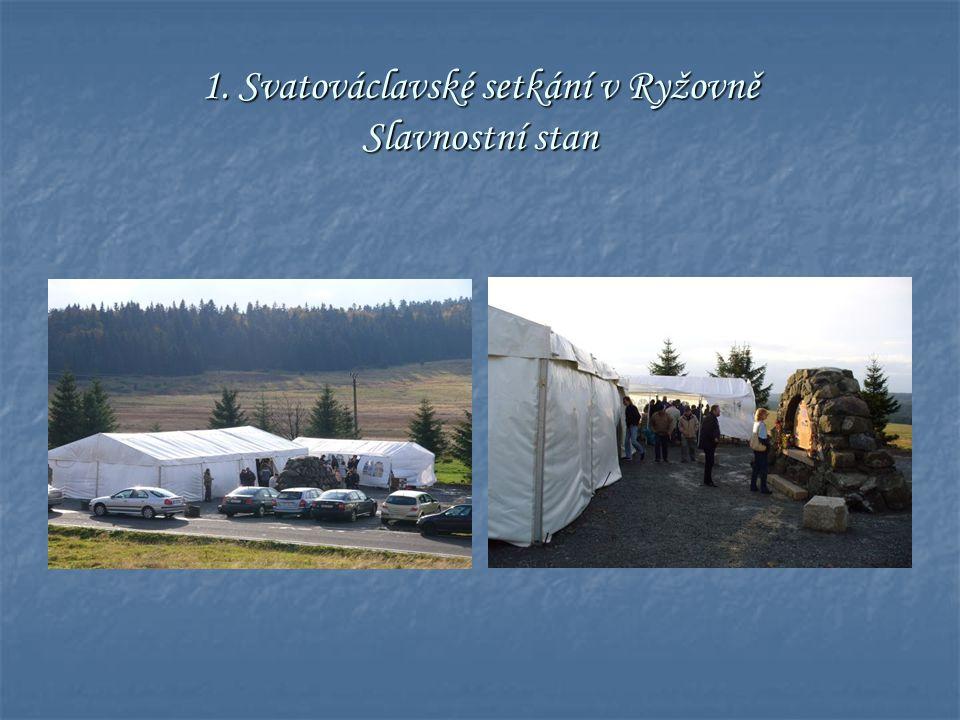 1. Svatováclavské setkání v Ryžovně Slavnostní stan