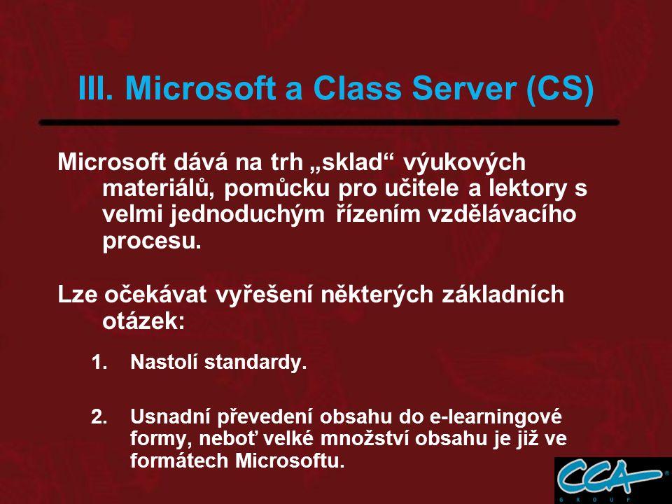 """Microsoft dává na trh """"sklad výukových materiálů, pomůcku pro učitele a lektory s velmi jednoduchým řízením vzdělávacího procesu."""