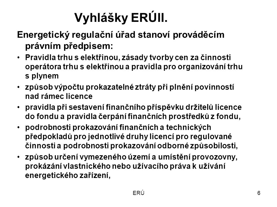 ERÚ6 Vyhlášky ERÚII.