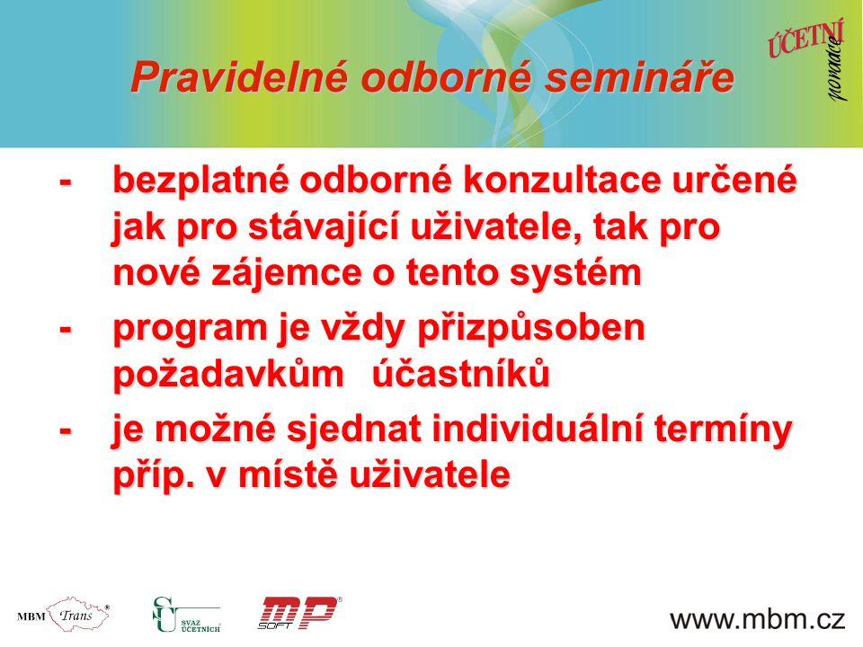 Pravidelné odborné semináře -bezplatné odborné konzultace určené jak pro stávající uživatele, tak pro nové zájemce o tento systém -program je vždy přizpůsoben požadavkům účastníků -je možné sjednat individuální termíny příp.