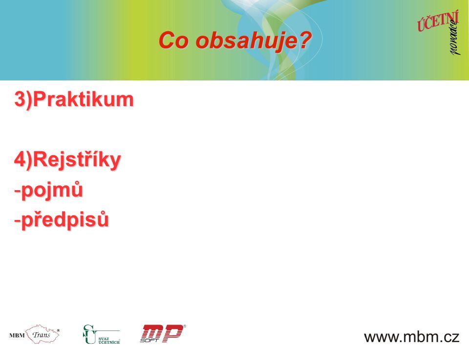 3)Praktikum4)Rejstříky -pojmů -předpisů Co obsahuje?