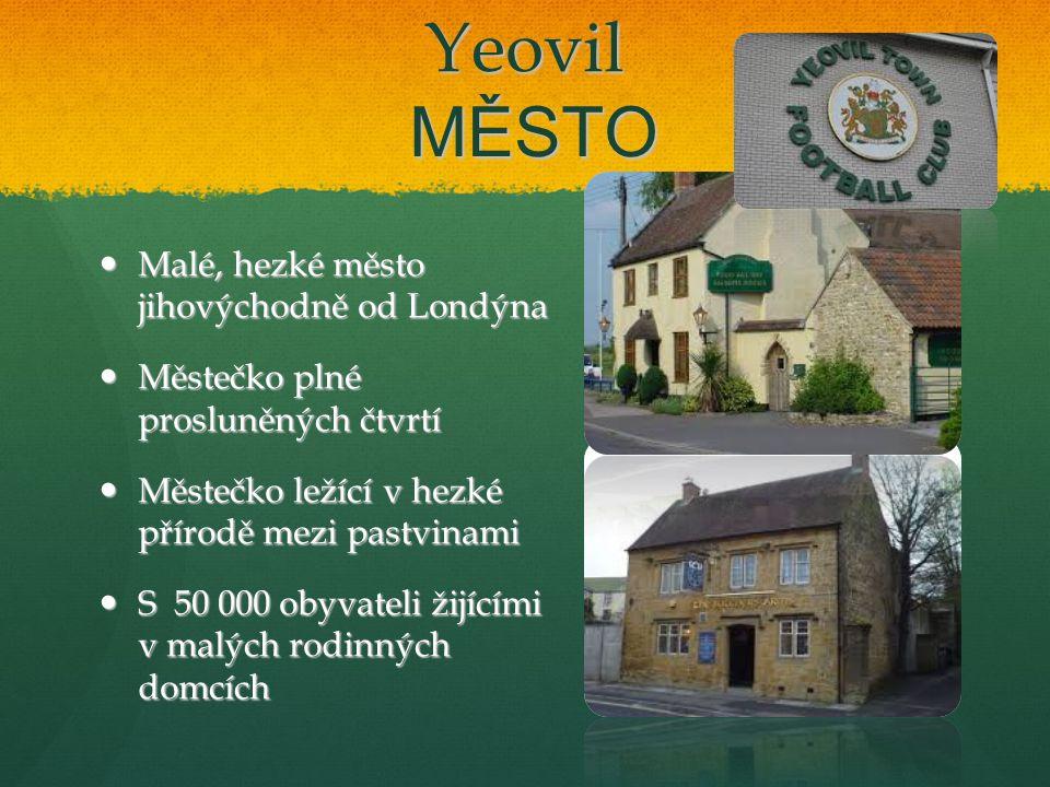 Yeovil ŠKOLY Ve městě je několik škol.Ve městě je několik škol.