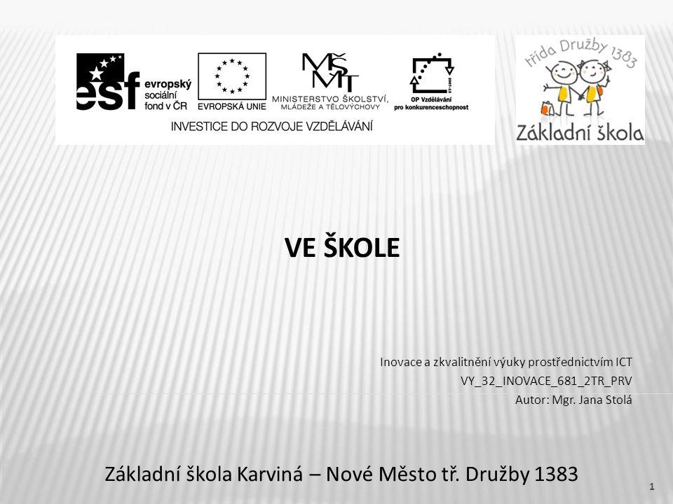 VE ŠKOLE Základní škola Karviná – Nové Město tř.