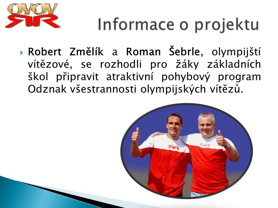  Jsou to medailisté nebo finalisté Olympijských her, Mistrovství světa nebo Evropy.