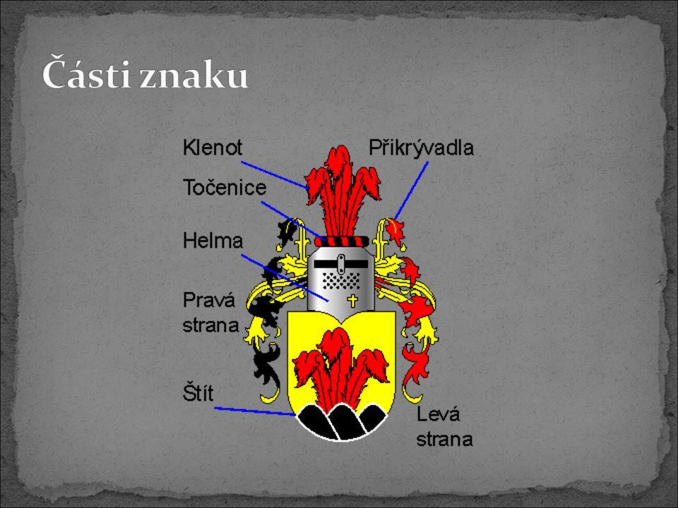 soubor přípustných barev Kovy zlato (žlutá) stříbro (bílá) Kožešiny hermelín kunina sobol popelčina Barvy černá červená modrá zelená purpurová přirozená