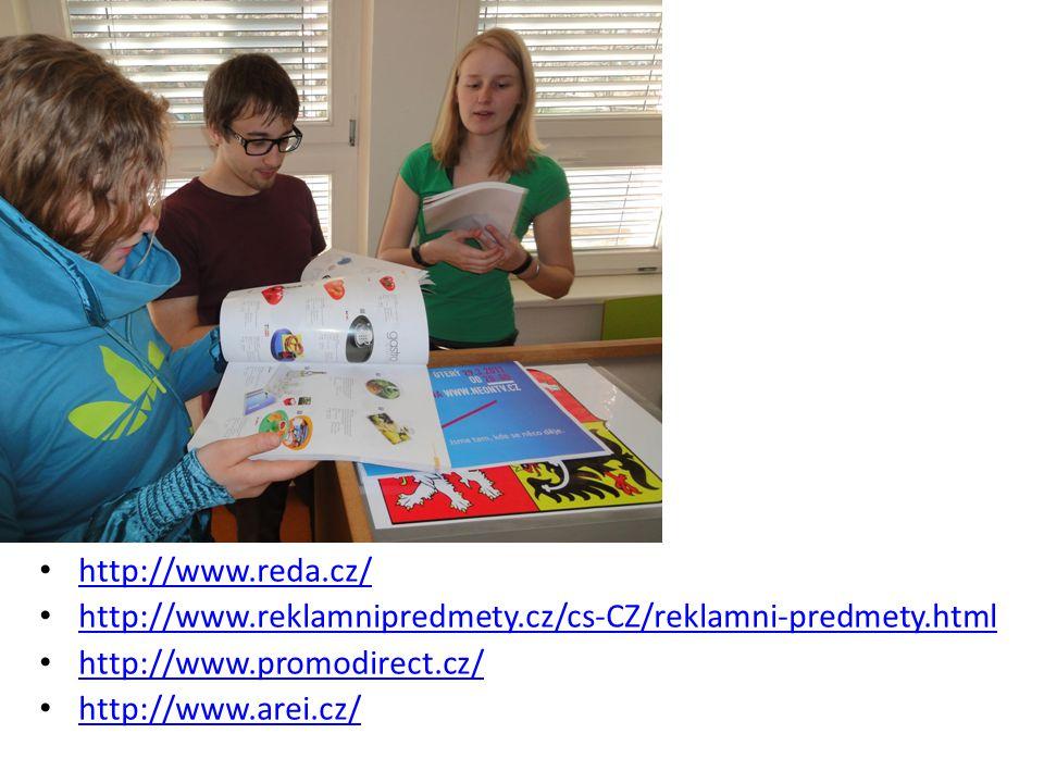 http://www.reda.cz/ http://www.reklamnipredmety.cz/cs-CZ/reklamni-predmety.html http://www.promodirect.cz/ http://www.arei.cz/