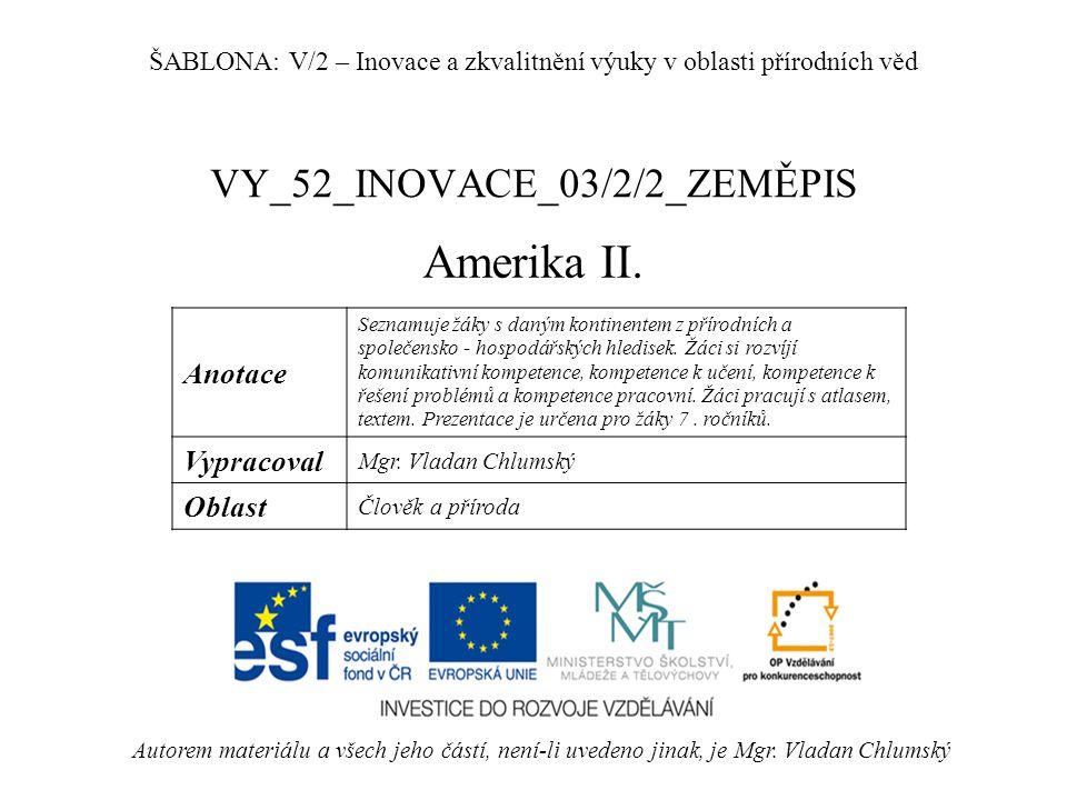 VY_52_INOVACE_03/2/2_ZEMĚPIS Amerika II.