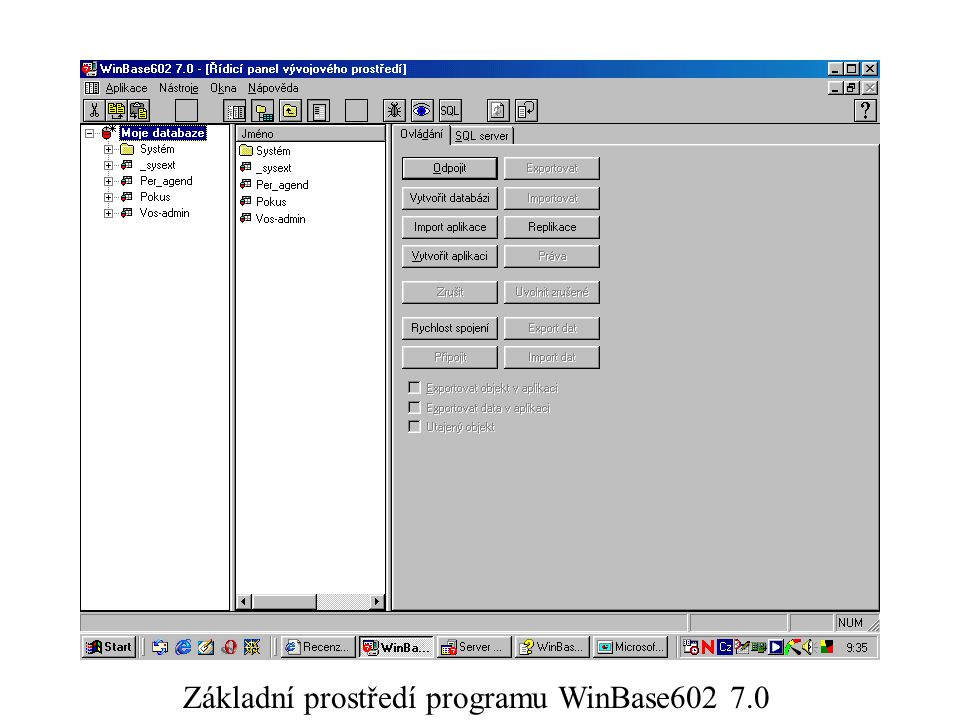 Základní prostředí programu WinBase602 7.0
