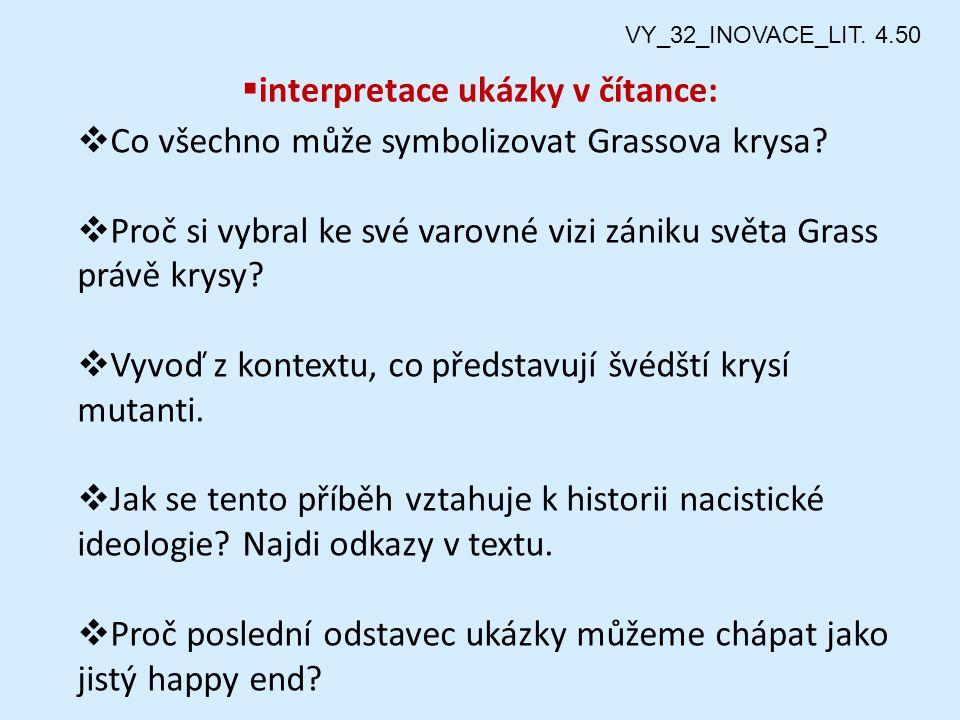  interpretace ukázky v čítance:  Co všechno může symbolizovat Grassova krysa.