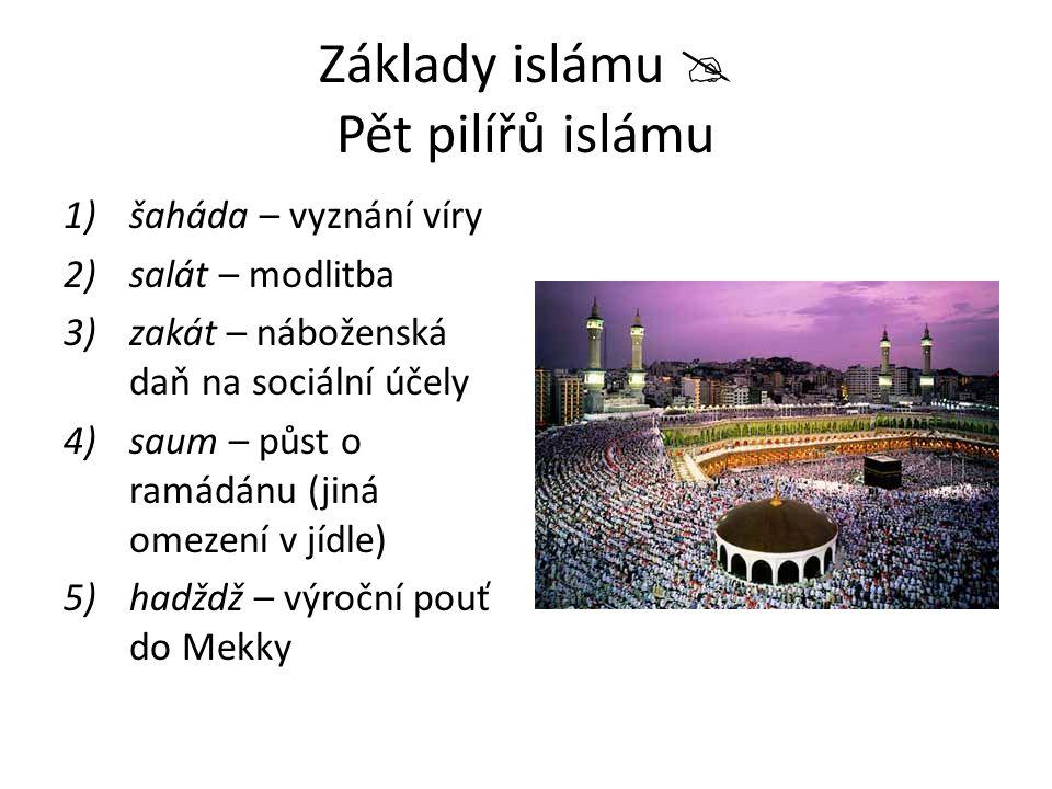 Muslimové  Islámské desatero Sloužit pouze jedinému Bohu.