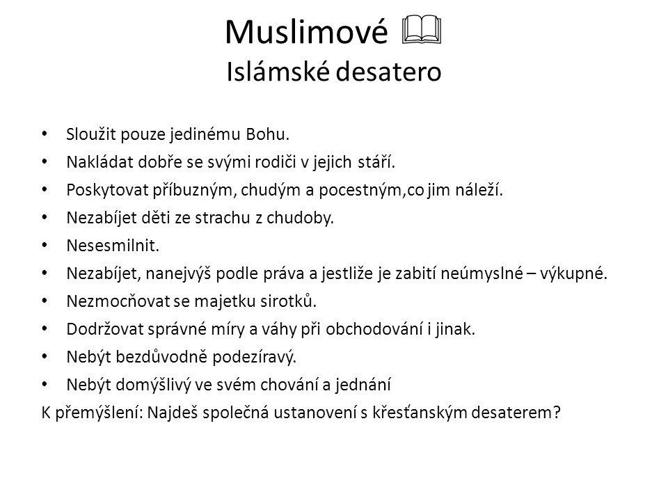 Šíření islámu  Muhammadovo náboženství se rychle šířilo po Arabském poloostrově a dále.