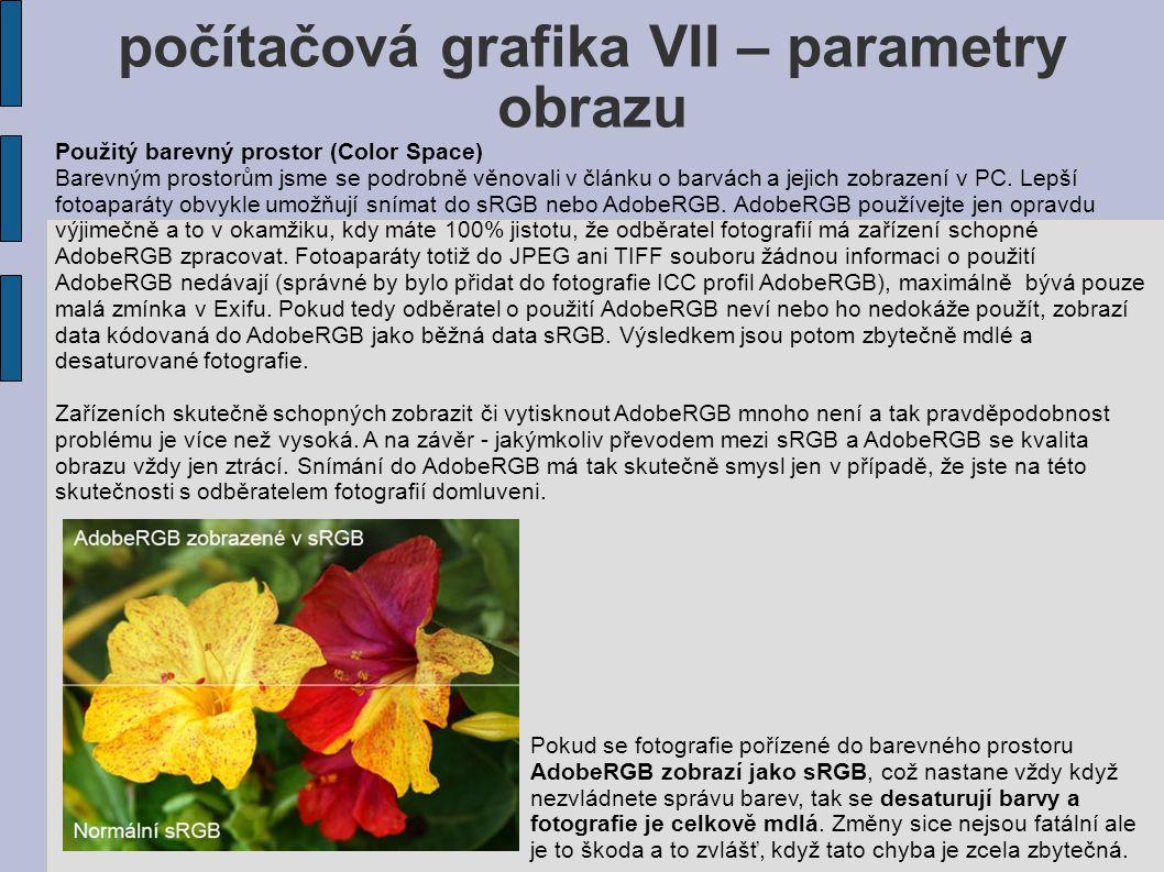 počítačová grafika VII – parametry obrazu Použitý barevný prostor (Color Space) Barevným prostorům jsme se podrobně věnovali v článku o barvách a jejich zobrazení v PC.
