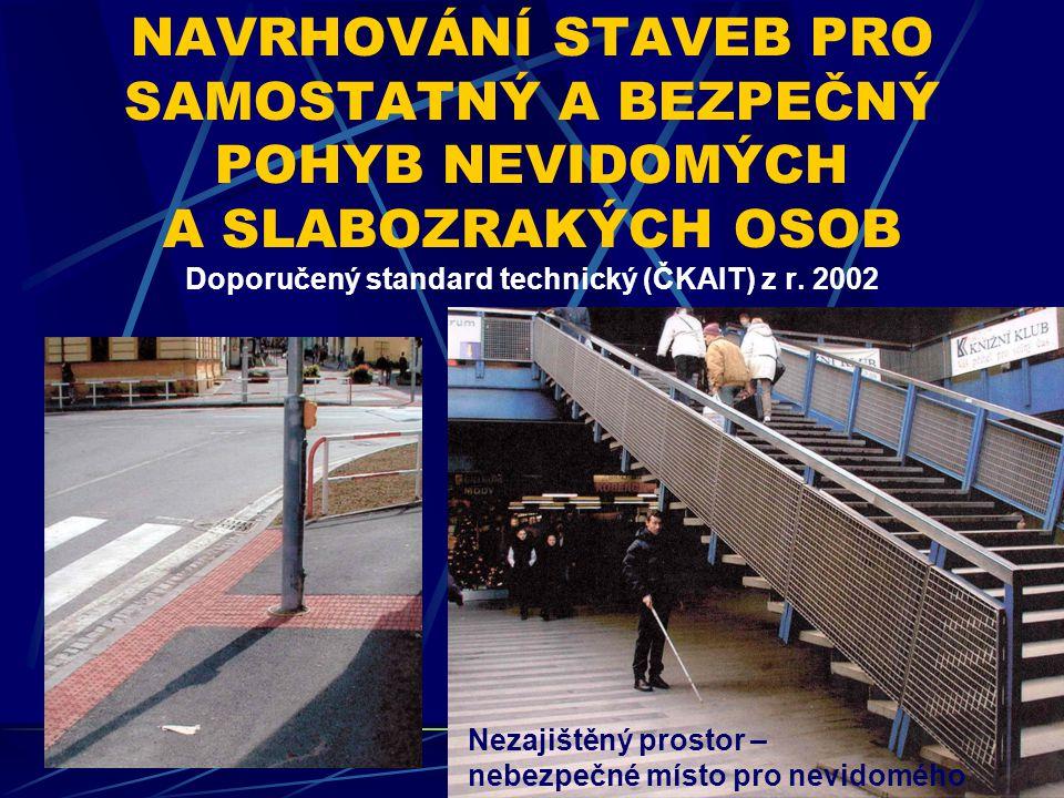  Zákon č.183/2006 Sb., o úz. plánování a stavebním řádu (Stavební zákon)  Vyhláška MMR č.