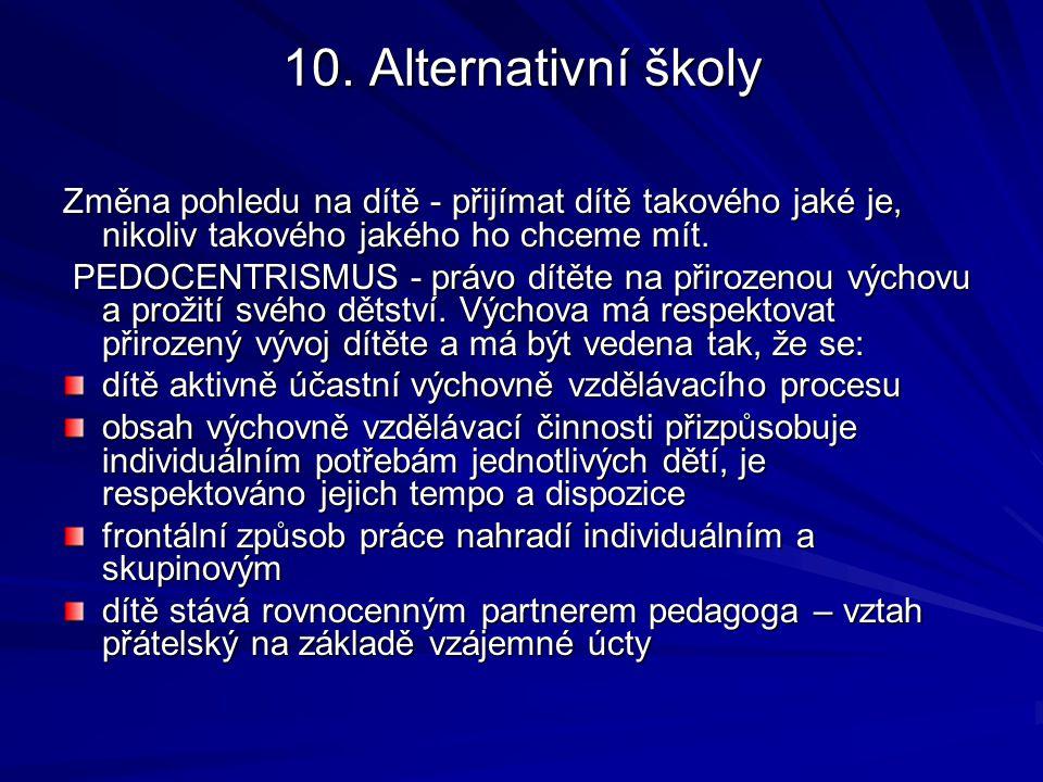 10.Alternativní školy R. Steiner – Waldorfská škola, antroposofie M.