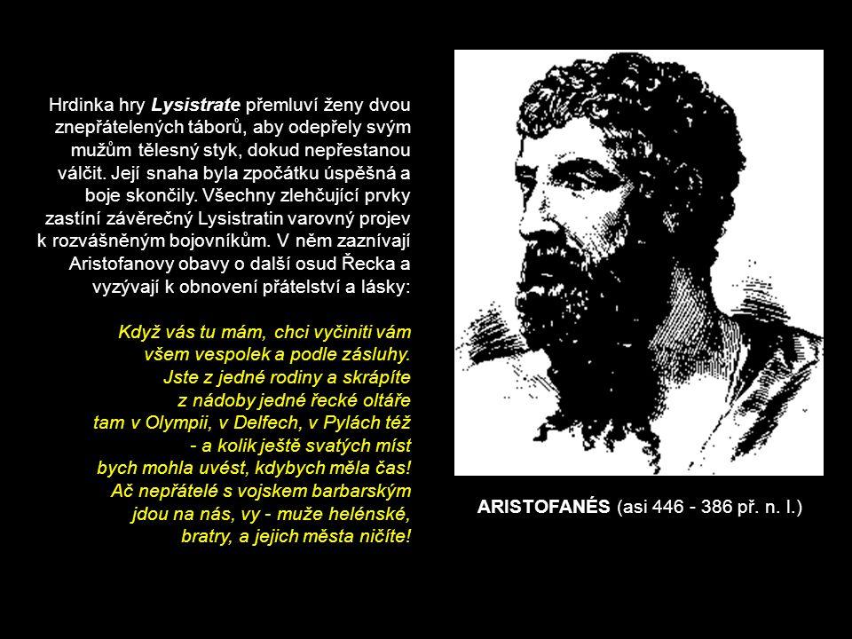ARISTOFANÉS (asi 446 - 386 př. n.