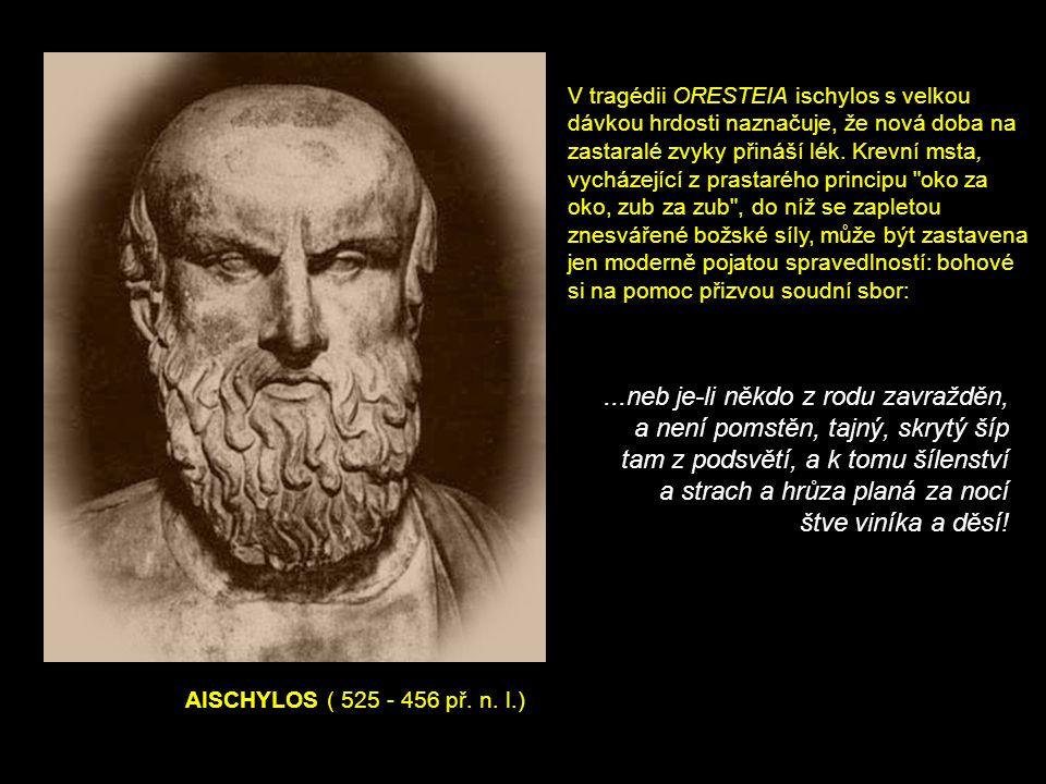 AISCHYLOS ( 525 - 456 př. n.