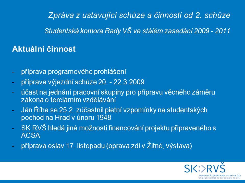 Zpráva z ustavující schůze a činnosti od 2.