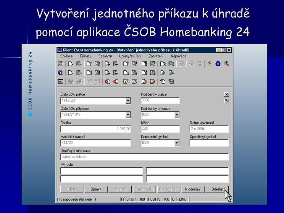 Vytvoření jednotného příkazu k úhradě pomocí aplikace ČSOB Homebanking 24