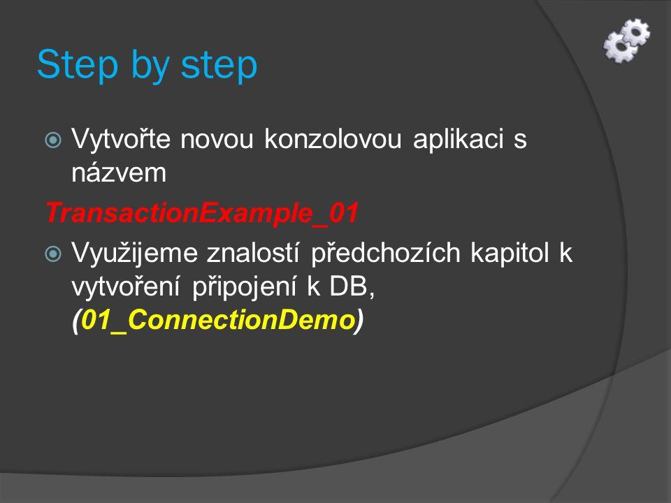 Vytvoříme spojení s DB  Do metody Main sekce try vepište následující kód: