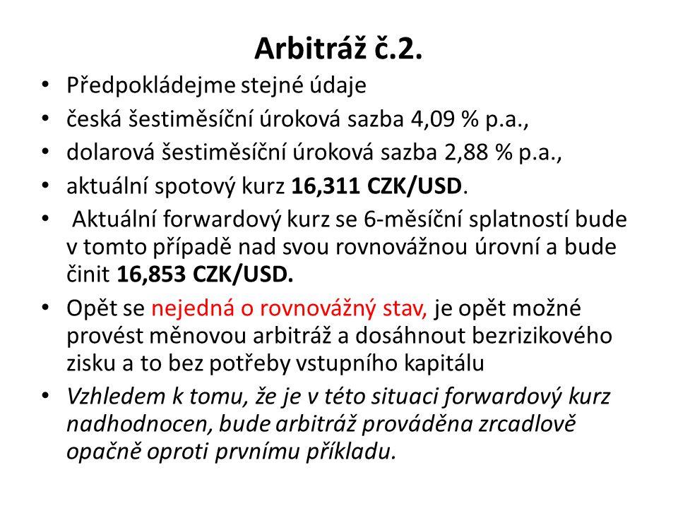Arbitráž č.2.