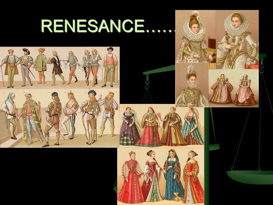 RENESANCE…………….
