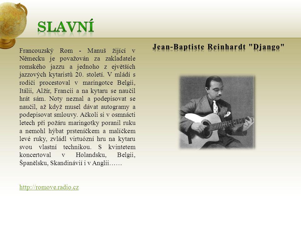 Francouzský Rom - Manuš žijící v Německu je považován za zakladatele romského jazzu a jednoho z ejvětších jazzových kytaristů 20.