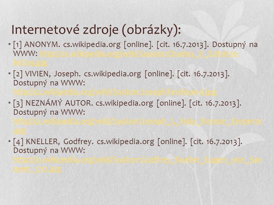 Literatura: Čornej Petr, Čornejová Ivana, Parkan František: Dějepis pro gymnázia a střední školy.