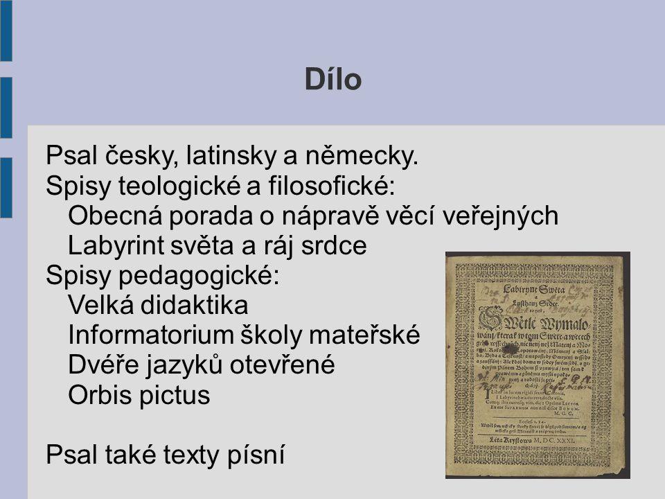 Dílo Psal česky, latinsky a německy.