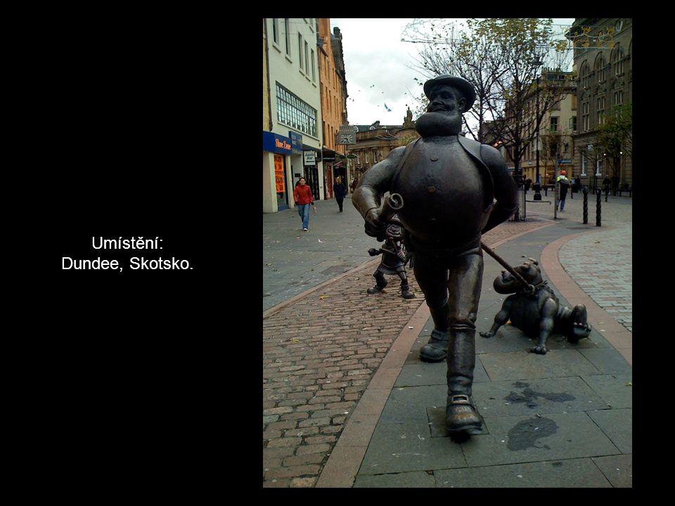 Umístění: Dundee, Skotsko.