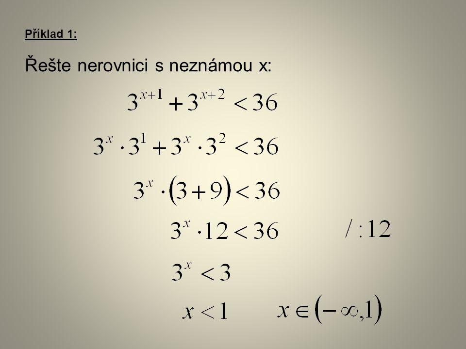 Příklad 2: Řešte nerovnici s neznámou x: