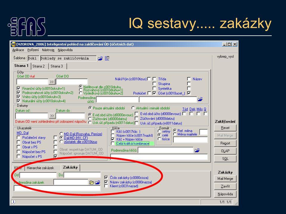 IQ sestavy..... zakázky