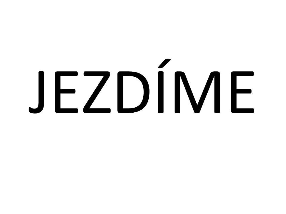 JEZDÍME