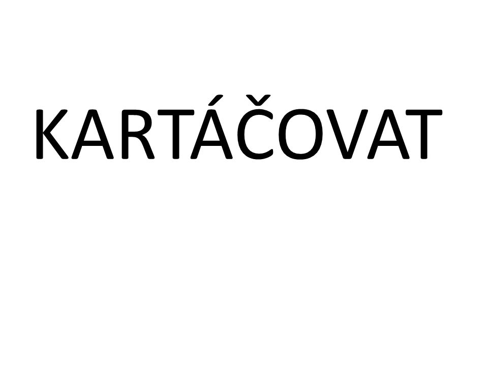 KARTÁČOVAT
