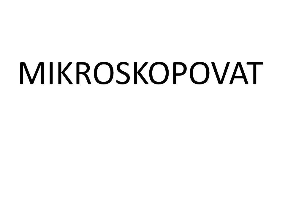 MIKROSKOPOVAT