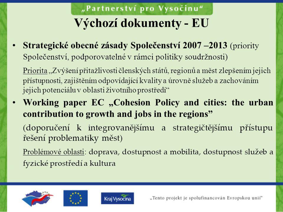 """Výchozí dokumenty - EU Strategické obecné zásady Společenství 2007 –2013 (priority Společenství, podporovatelné v rámci politiky soudržnosti) Priorita """"Zvýšení přitažlivosti členských států, regionů a měst zlepšením jejich přístupnosti, zajištěním odpovídající kvality a úrovně služeb a zachováním jejich potenciálu v oblasti životního prostředí Working paper EC """"Cohesion Policy and cities: the urban contribution to growth and jobs in the regions ( doporučení k integrovanějšímu a strategičtějšímu přístupu řešení problematiky měst ) Problémové oblasti: doprava, dostupnost a mobilita, dostupnost služeb a fyzické prostředí a kultura"""