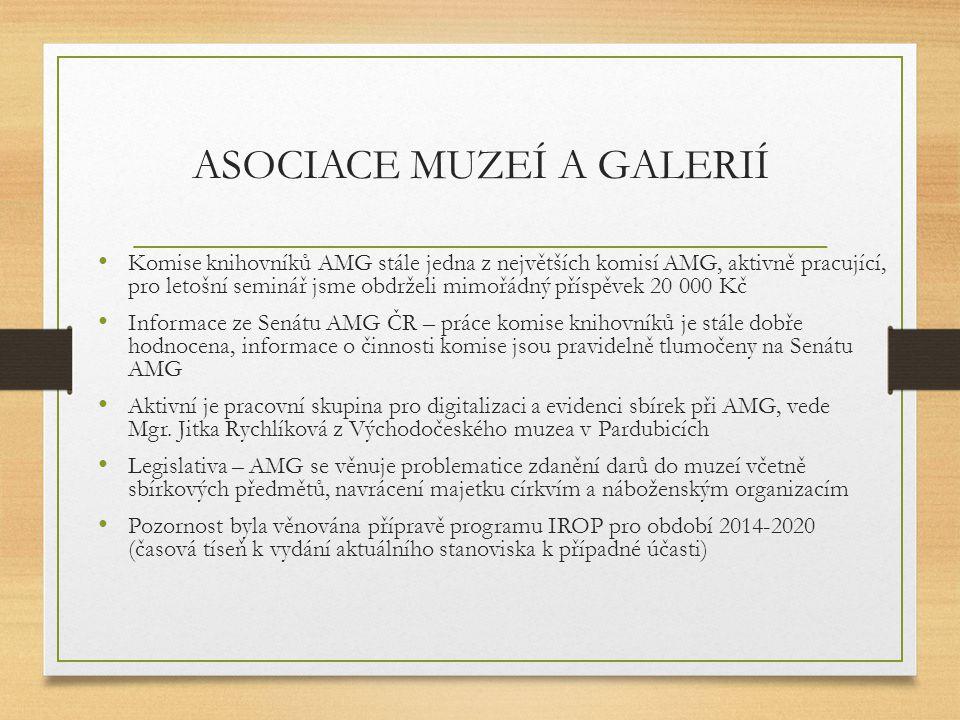 ASOCIACE MUZEÍ A GALERIÍ Komise knihovníků AMG stále jedna z největších komisí AMG, aktivně pracující, pro letošní seminář jsme obdrželi mimořádný pří