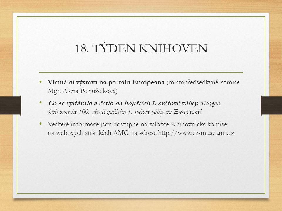 18.TÝDEN KNIHOVEN Virtuální výstava na portálu Europeana (místopředsedkyně komise Mgr.