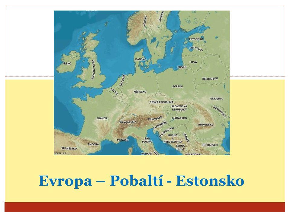 Evropa – Pobaltí - Estonsko