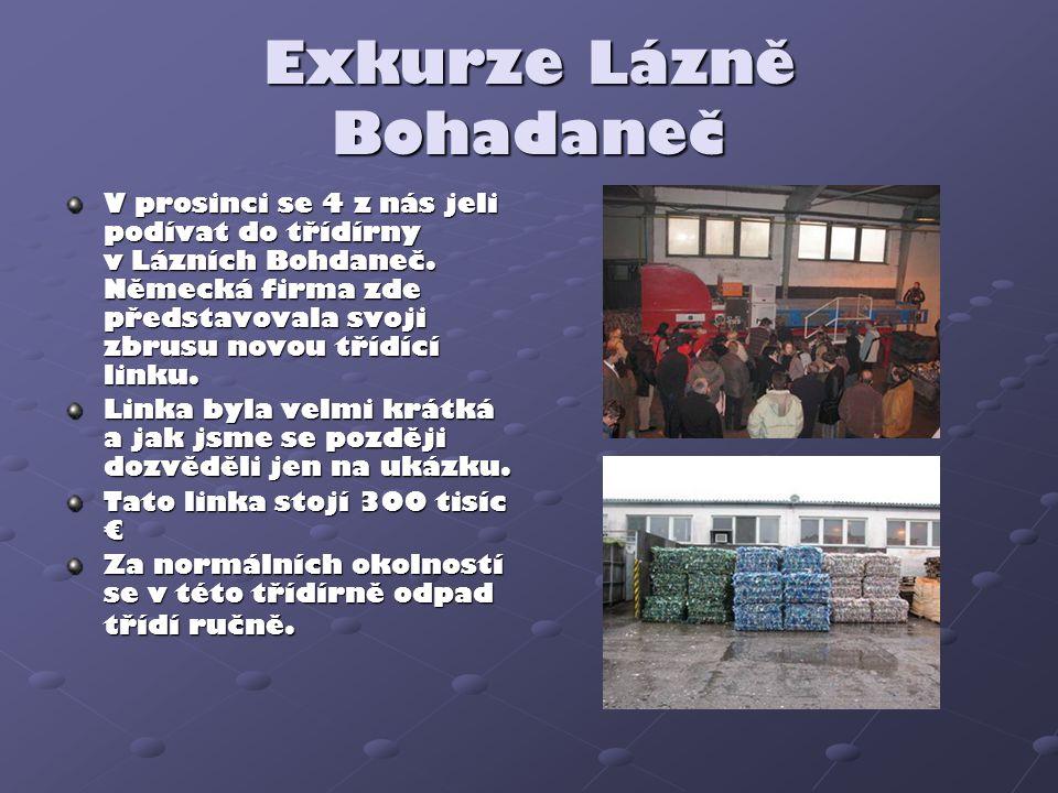 Exkurze Lázně Bohadaneč V prosinci se 4 z nás jeli podívat do třídírny v Lázních Bohdaneč. Německá firma zde představovala svoji zbrusu novou třídící