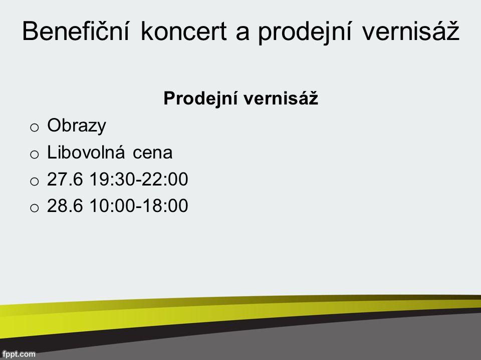 Prodejní vernisáž o Obrazy o Libovolná cena o 27.6 19:30-22:00 o 28.6 10:00-18:00