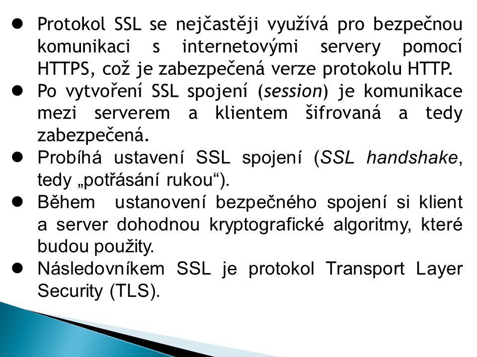 Protokol SSL se nejčastěji využívá pro bezpečnou komunikaci s internetovými servery pomocí HTTPS, což je zabezpečená verze protokolu HTTP. Po vytvořen