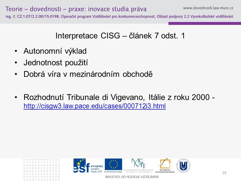 29 Interpretace CISG – článek 7 odst.