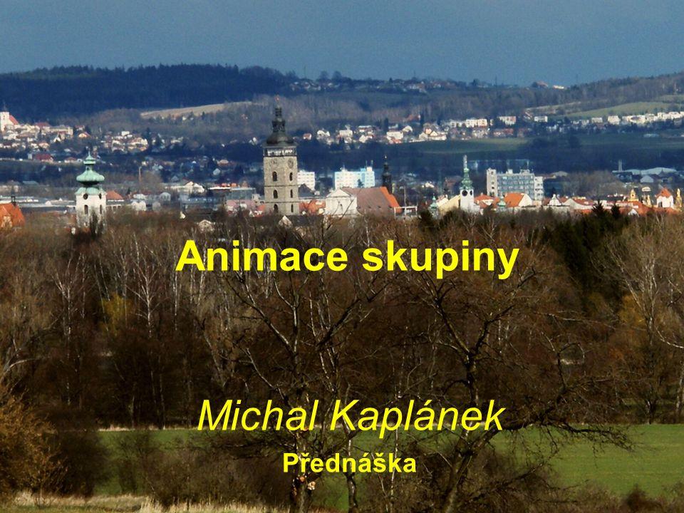 Animace skupiny Michal Kaplánek Přednáška
