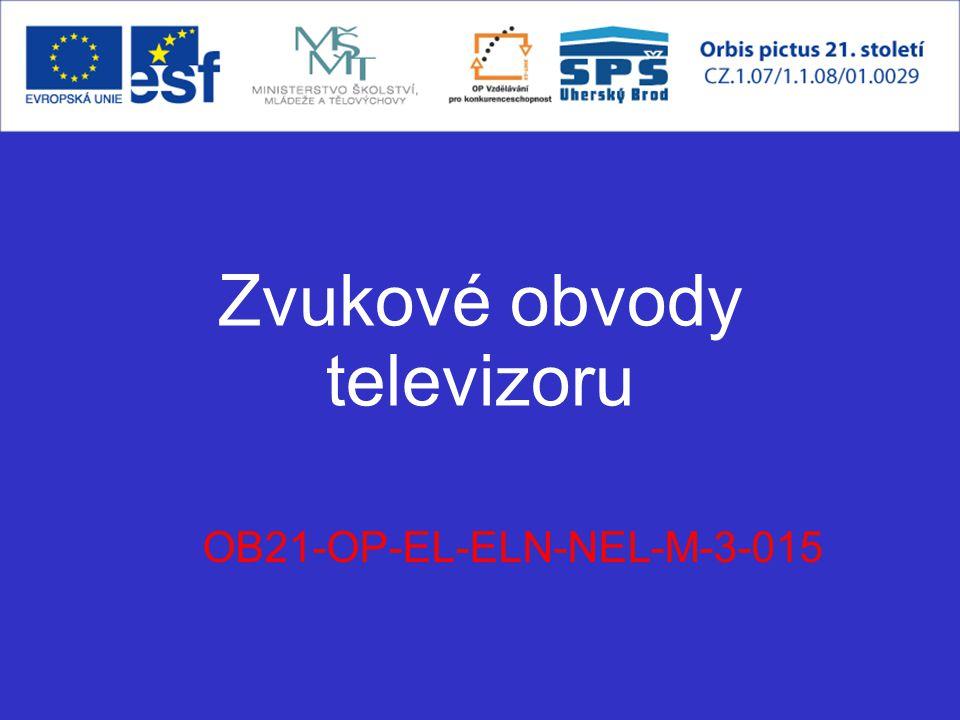 Zvukové obvody televizoru OB21-OP-EL-ELN-NEL-M-3-015