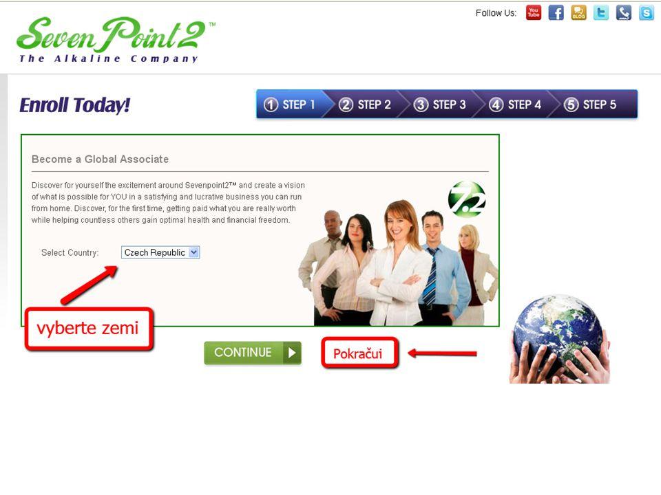 Enroll Today – Výběr země, kde se registrujeme 1.Vyberete zemi. Pro ČR Czech Republik, pro SK Slovakia 2.Potvrdíte šipkou na tlačítku Continue - Pokra
