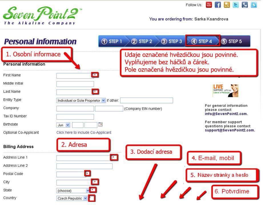 Personal Information – Osobní údaje Přicházíme k potvrzení osobních údajů 1. Osobní informace – Vše označené hvězdičkou musí být vyplněno, Tedy jméno,