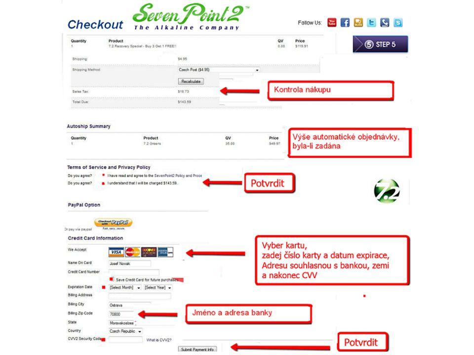 Ceckout – Potvrzení nákupu Přistoupili jsme k potvrzení registrační objednávky 1. Provedeme kontrolu nákupu 2. Pokud jsme zvolili automatickou objedná
