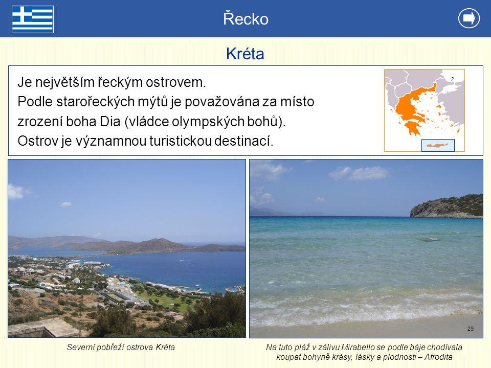Řecko Kréta Je největším řeckým ostrovem. Podle starořeckých mýtů je považována za místo zrození boha Dia (vládce olympských bohů). Ostrov je významno