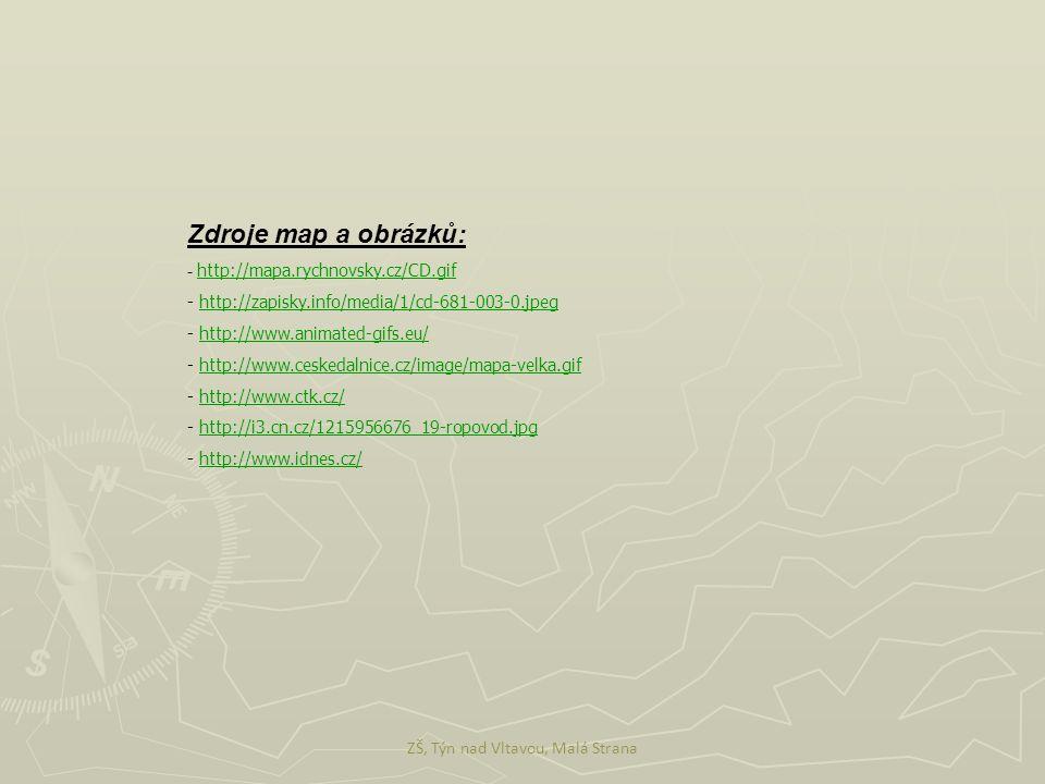 Zdroje map a obrázků: - http://mapa.rychnovsky.cz/CD.gif http://mapa.rychnovsky.cz/CD.gif - http://zapisky.info/media/1/cd-681-003-0.jpeghttp://zapisk
